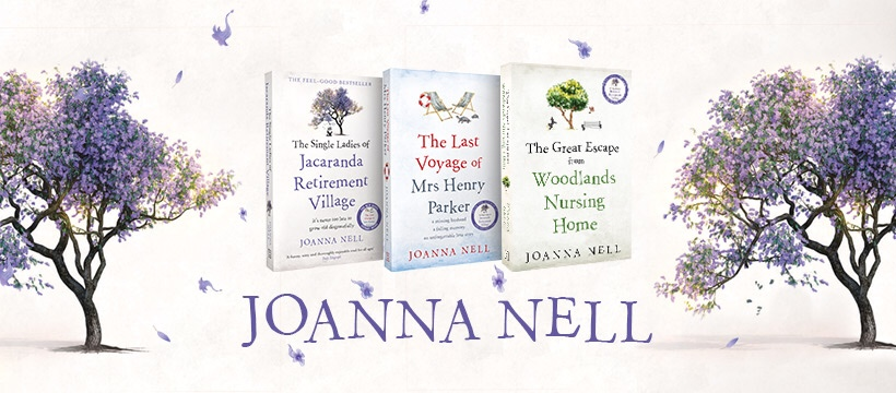 Joanna Nell's first three novels celebrate positive ageing.